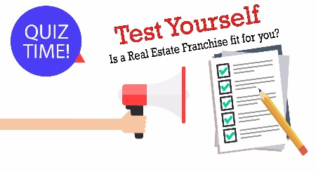 Test yourself - is a real estate franchise fit for me